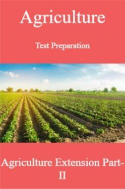 Agriculture Test Preparation For Agriculture Extension Part-II