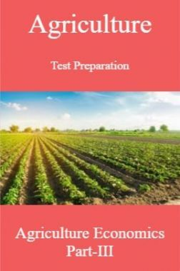 Agriculture Test Preparation For Agriculture Economics Part-III