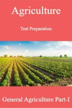 Agriculture Test Preparation For General Agriculture Part-I