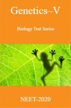 Genetics-V-Biology Test Series for NEET - 2020