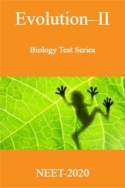Evolution-II-Biology Test Series for NEET - 2020