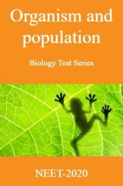 Organism and Population-Biology Test Series for NEET - 2020