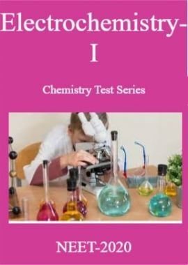 Electrochemistry-I Chemistry Test Series For NEET-2020