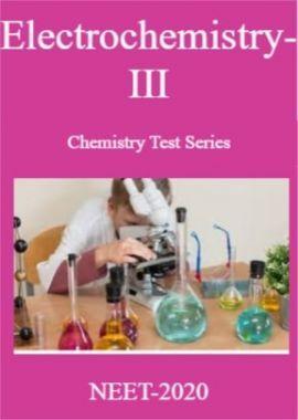 Electrochemistry-III Chemistry Test Series For NEET-2020