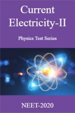 Current Electricity-II Physics Test Series For NEET-2020