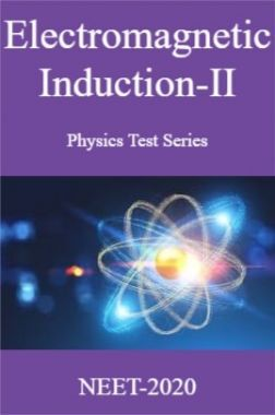 Electromagnetic Induction-II Physics Test Series For NEET-2020