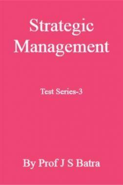 Strategic Management Test Series-3