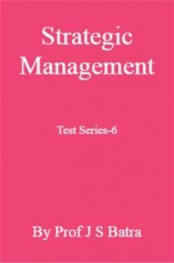Strategic Management Test Series-6
