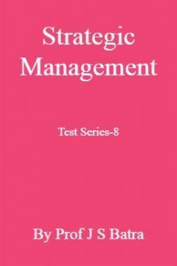 Strategic Management Test Series-8