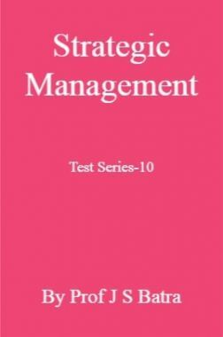 Strategic Management Test Series-10