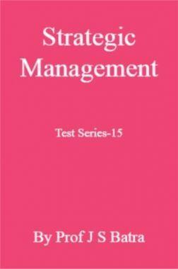 Strategic Management Test Series-15