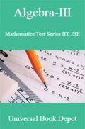 Algebra-III Mathematics Test Series IIT JEE