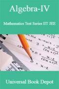 Algebra-IV Mathematics Test Series IIT JEE