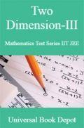 Two Dimension-III Mathematics Test Series IIT JEE
