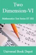 Two Dimension-VI Mathematics Test Series IIT JEE