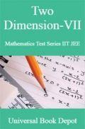 Two Dimension-VII Mathematics Test Series IIT JEE