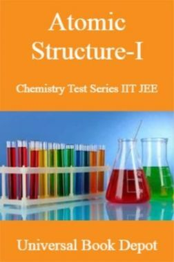 Atomic Structure-I Chemistry Test Series IIT JEE
