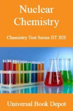 Nuclear Chemistry Chemistry Test Series IIT JEE