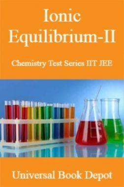 Ionic Equilibrium-II Chemistry Test Series IIT JEE