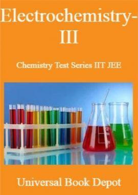 Electrochemistry-III Chemistry Test Series IIT JEE