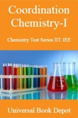 Coordination Chemistry-I Chemistry Test Series IIT JEE