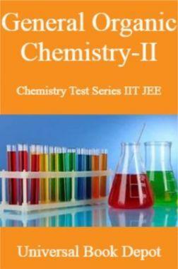 General Organic Chemistry-II Chemistry Test Series IIT JEE