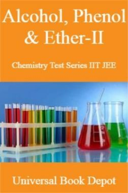 Alcohol, Phenol & Ether-II Chemistry Test Series IIT JEE