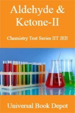 Aldehyde & Ketone-II Chemistry Test Series IIT JEE