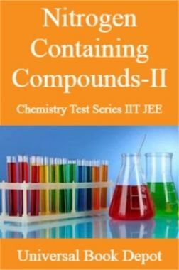 Nitrogen Containing Compounds-II Chemistry Test Series IIT JEE