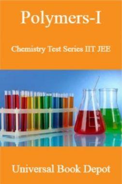 Polymers-I Chemistry Test Series IIT JEE