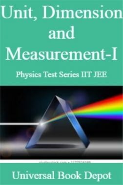Unit, Dimension and Measurement-I Physics Test Series IIT JEE