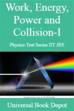 Work, Energy, Power and Collision-I Physics Test Series IIT JEE