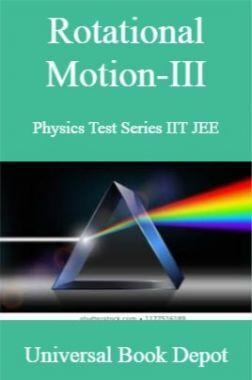 Rotational Motion-III Physics Test Series IIT JEE