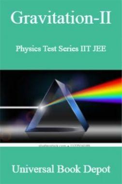 Gravitation-II Physics Test Series IIT JEE