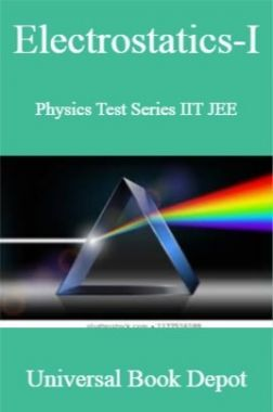 Electrostatics-I Physics Test Series IIT JEE