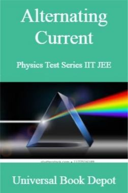 Alternating Current Physics Test Series IIT JEE
