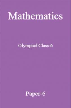Mathematics Olympiad Class-6 paper-6