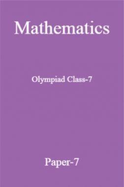 Mathematics Olympiad Class-7 Test Prep-7