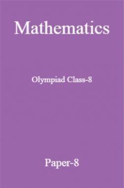 Mathematics Olympiad Class-8 Test Prep-8