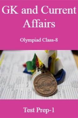 GK and Current Affairs For Olympiad Class-8 Test Prep-1