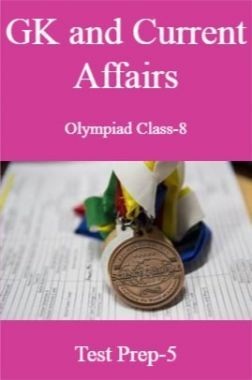 GK and Current Affairs For Olympiad Class-8 Test Prep-5