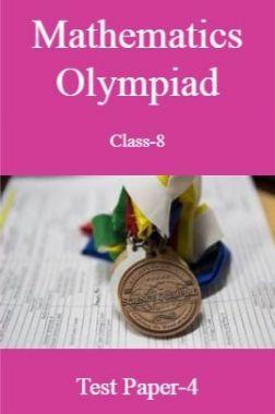 Mathematics Olympiad Class-8 Test Prep-4