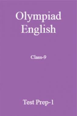 Olympiad English Class-9 Test Prep-1