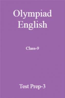 Olympiad English Class-9 Test Prep-3