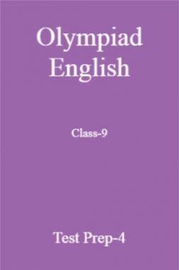 Olympiad English Class-9 Test Prep-4