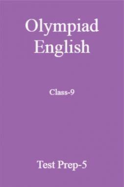 Olympiad English Class-9 Test Prep-5