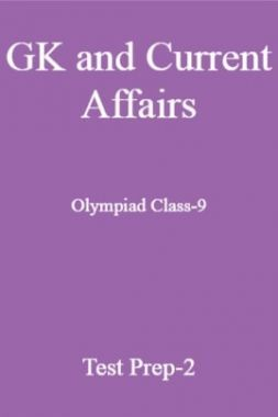 GK and Current Affairs For Olympiad Class-9 Test Prep-2