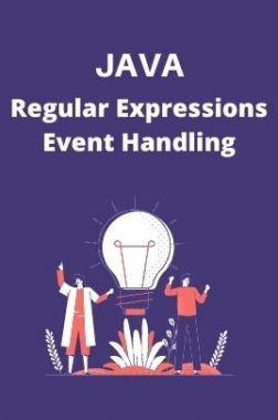 JAVA-Regular Expressions/ Event Handling