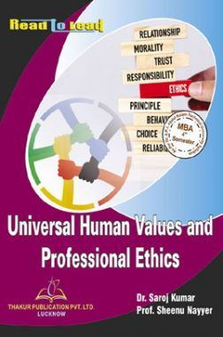 Universal Human Values And Professional Ethics