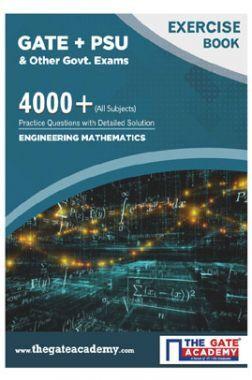 GATE + PSU Engineering Mathematics Exercise Book